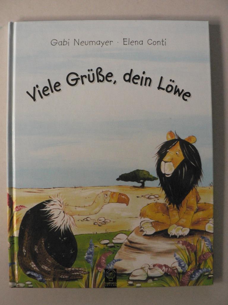 Viele Grüsse, Dein Löwe. Eine unterhaltsame und komische Stille-Post-Geschichte