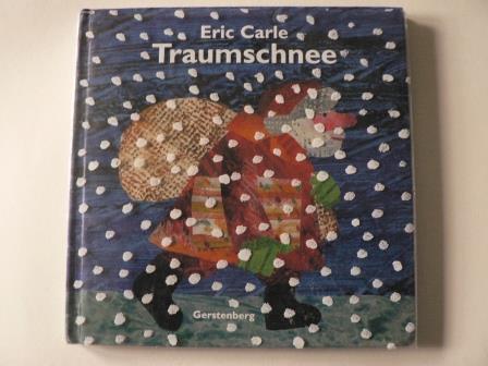 Carle, Eric  Traumschnee