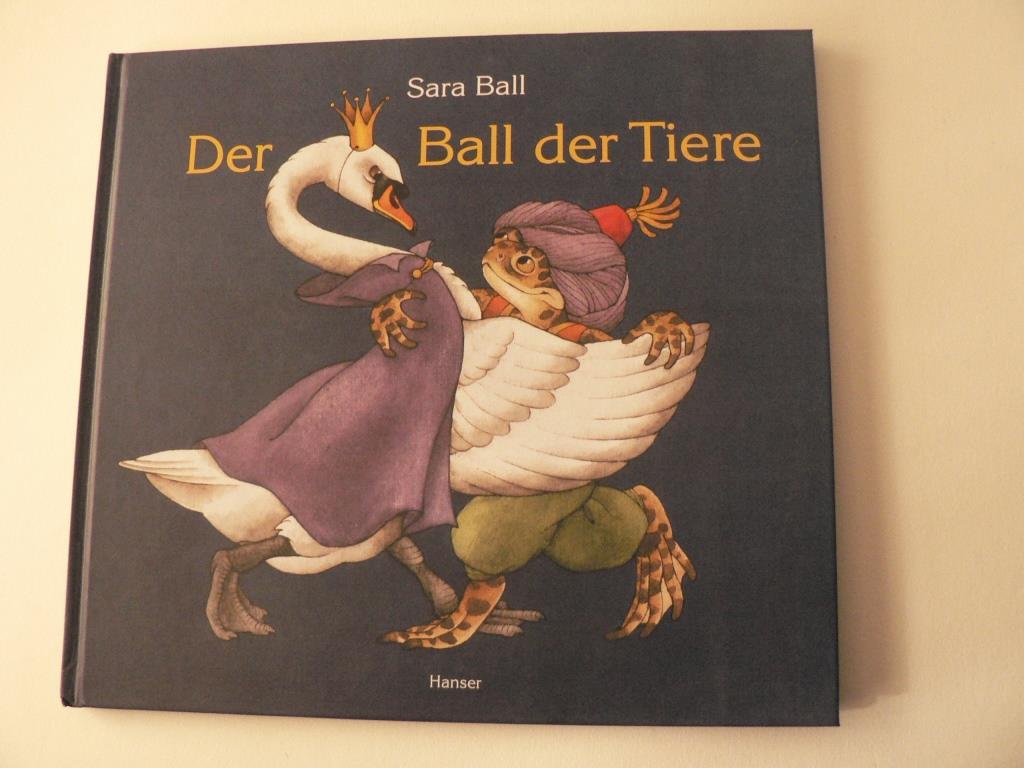 Der Ball der Tiere 1. Auflage