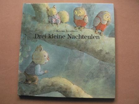 Drei kleine Nachteulen - Bülow, Sabine von (Text)/Iwamura, Kazuo (Illustr.)