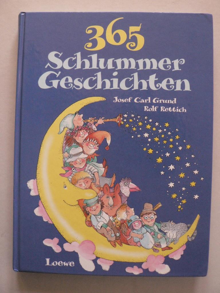 365 Schlummer-Geschichten zum Kuscheln, Schmunzeln und Träumen 1. Auflage/EA