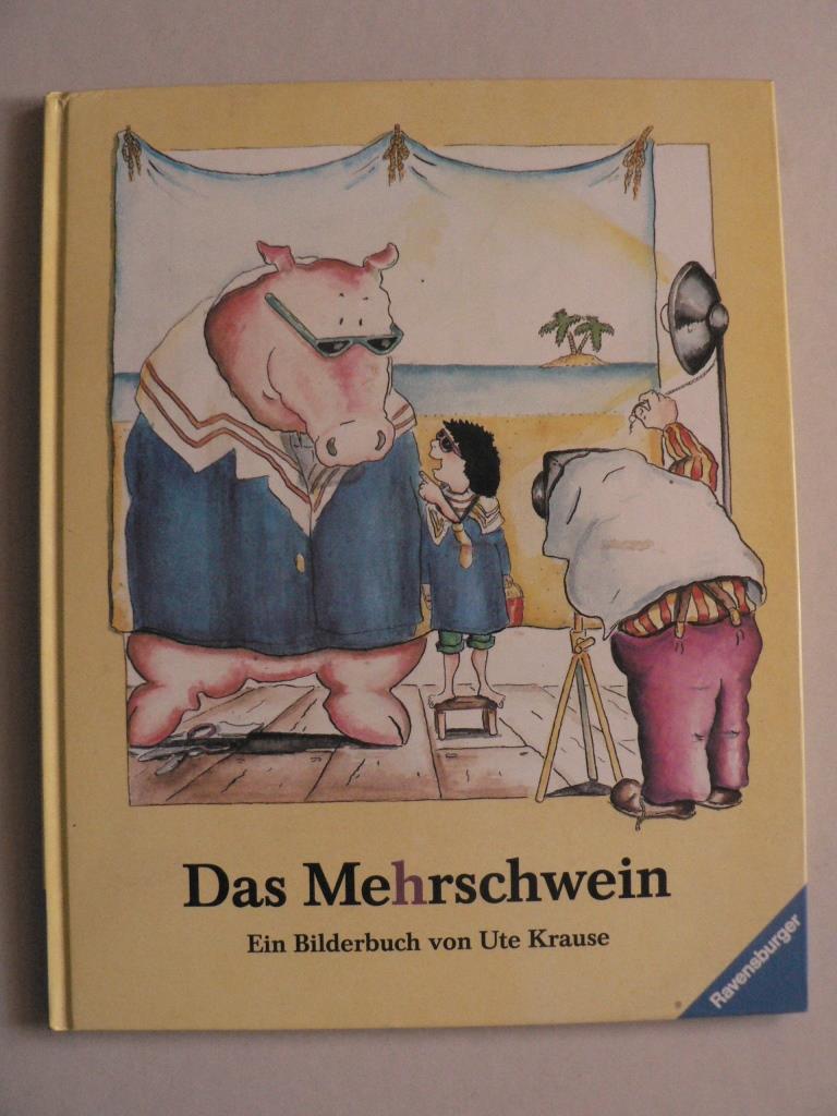 Das Mehrschwein. Ein Bilderbuch