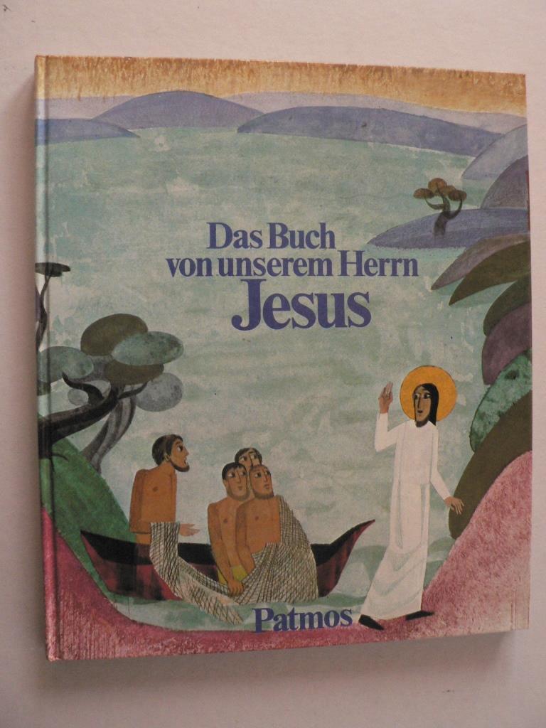 Boros, Ladislaus (Text)/Reidel, Marlene (Illustr.) Das Buch von unserem Herrn Jesus 6. Auflage