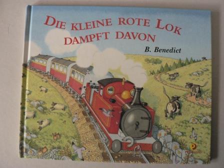 Benedict Blathwayt Die kleine rote Lok dampft davon
