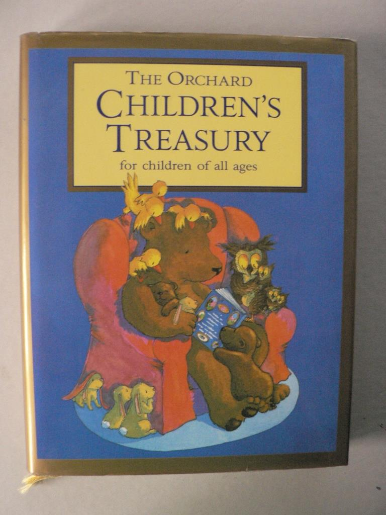The Orchard Children`s Treasury for Children of All Ages