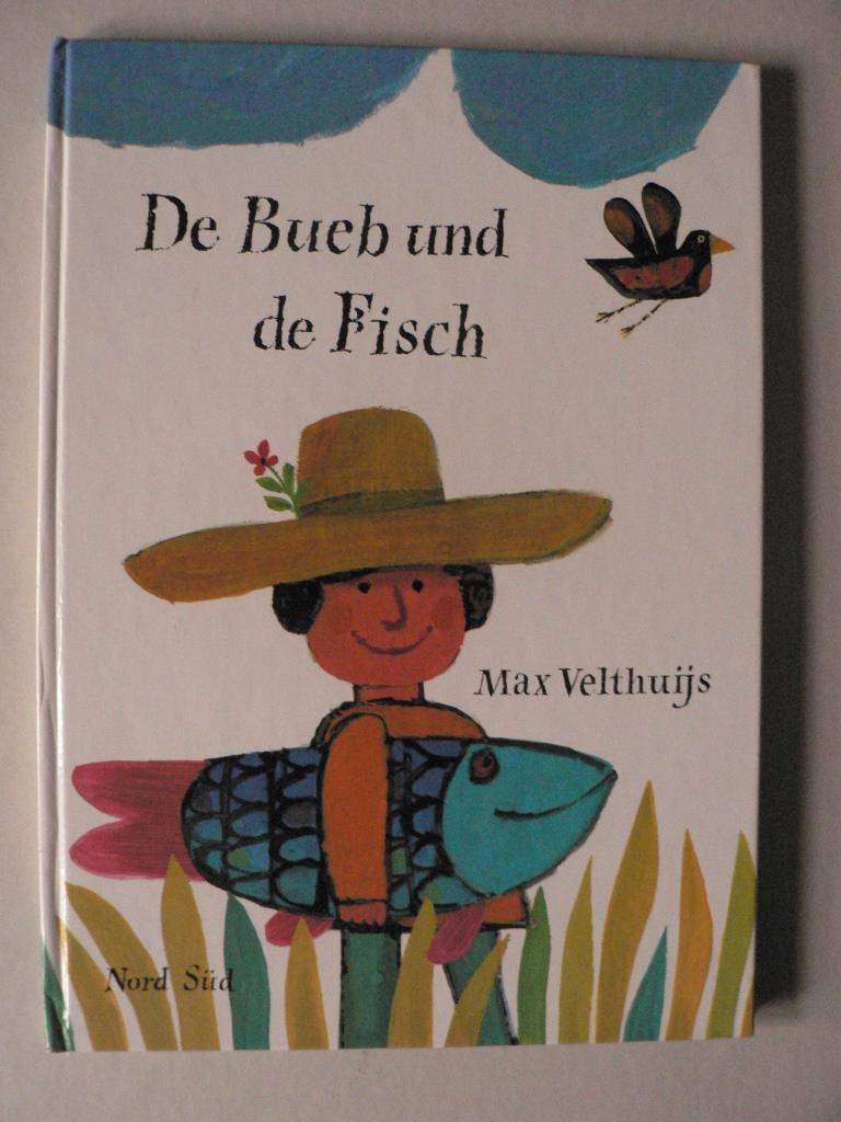 De Bueb und de Fisch. I de Mundart verzellt vom Käthi Born (Mundart-Ausgabe) 3. Auflage