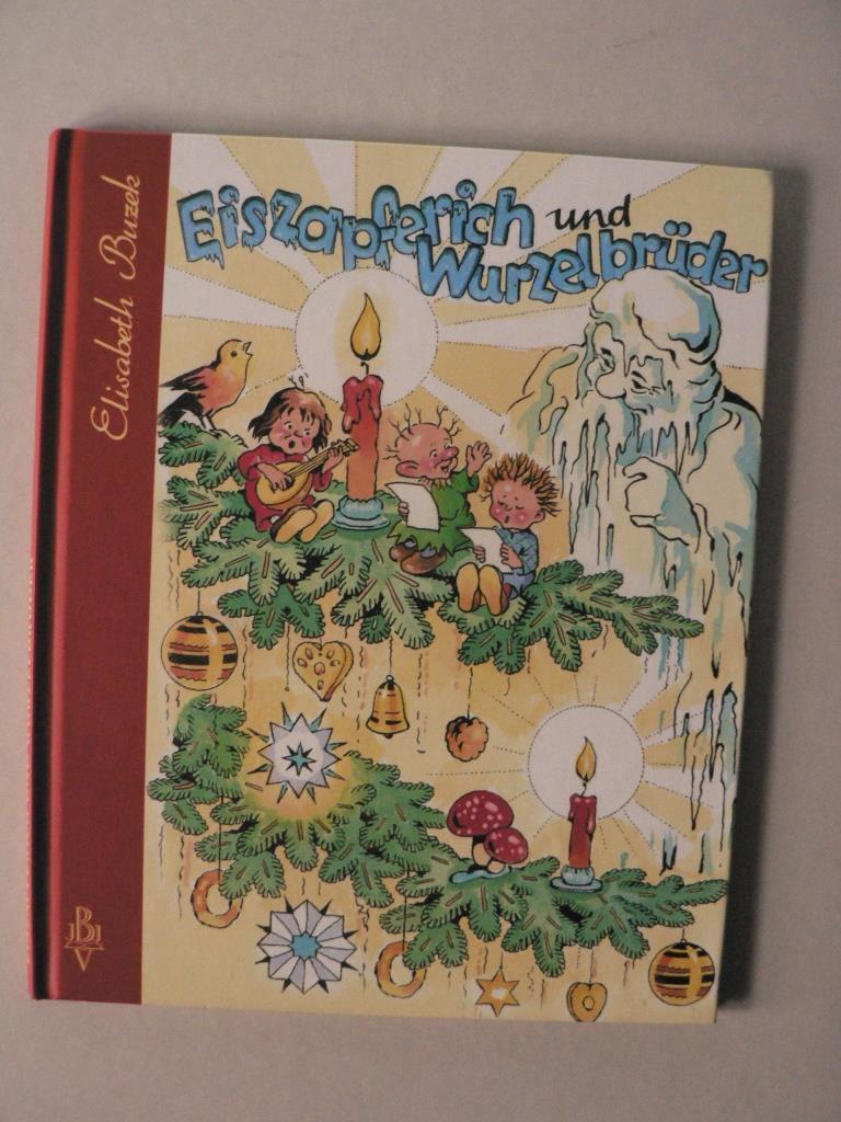 Elisabeth Buzek Eiszapferich und Wurzelbrüder