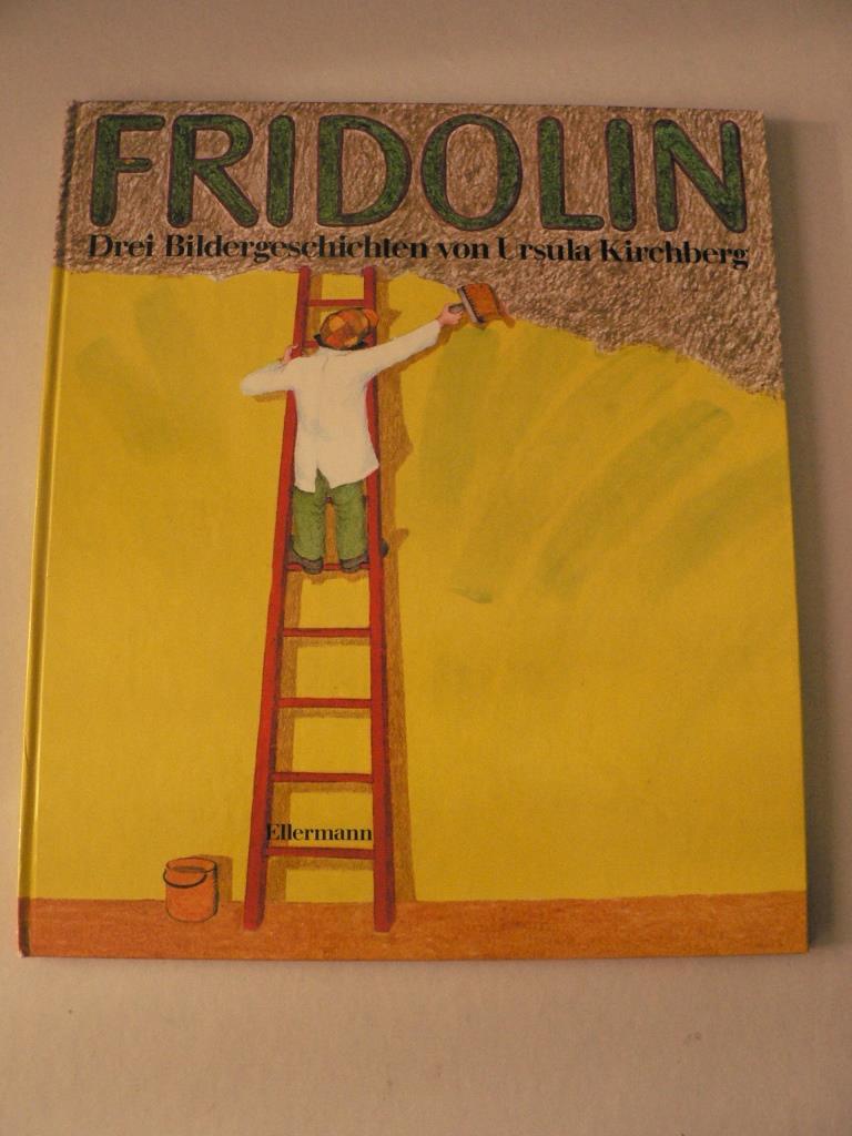 Fridolin - Drei Bildergeschichten um die rote Leiter