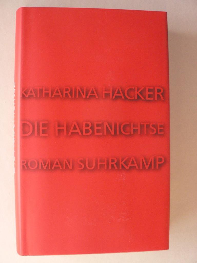 Die Habenichtse 1. Auflage