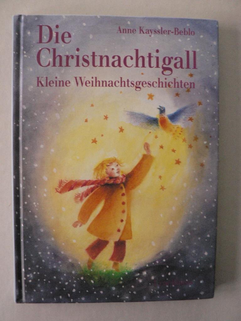 Die Christnachtigall - Kleine Weihnachtsgeschichten 2. Auflage