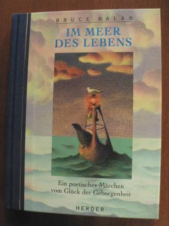 Im Meer des Lebens. Ein poetisches Märchen vom Glück der Geborgenheit