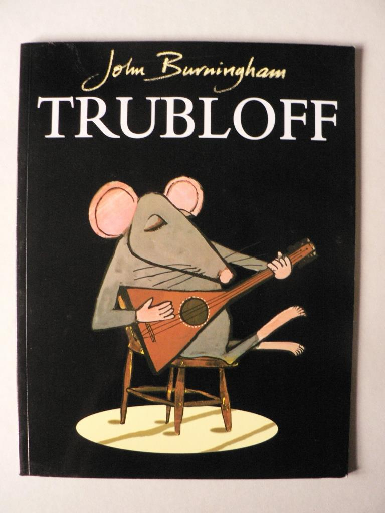 Trubloff - The Mouse who wanted to play the Balalaika