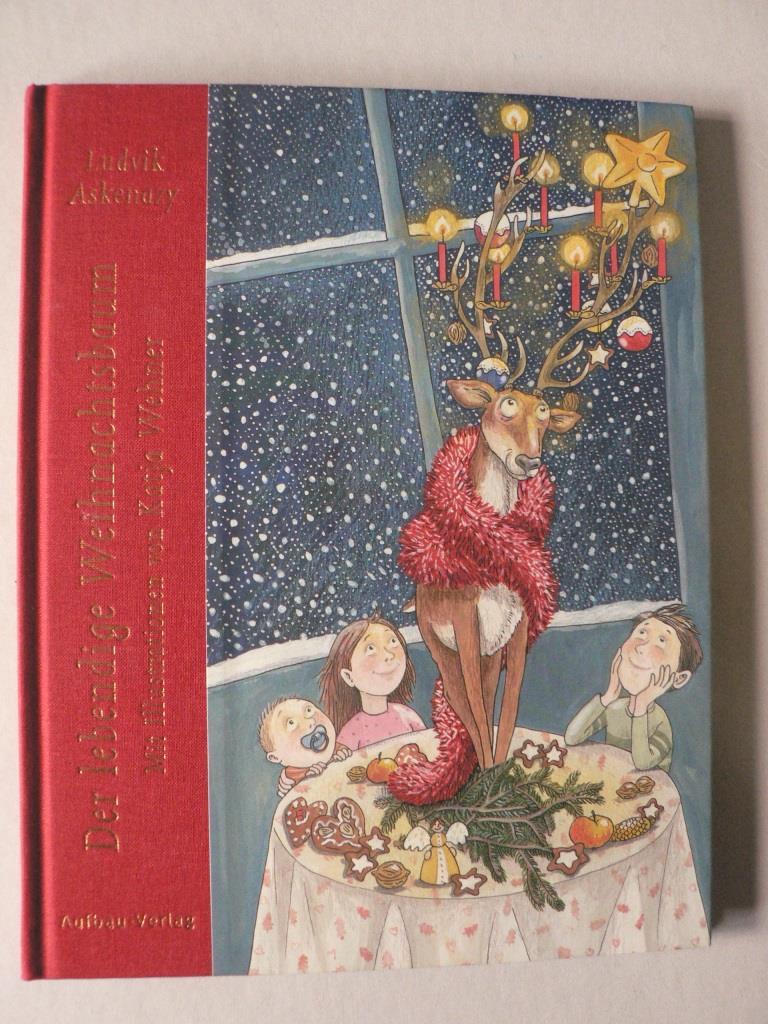 Askenazy, Ludvik/Wehner, Katja (Illustr.) Der lebendige Weihnachtsbaum 1. Auflage/EA