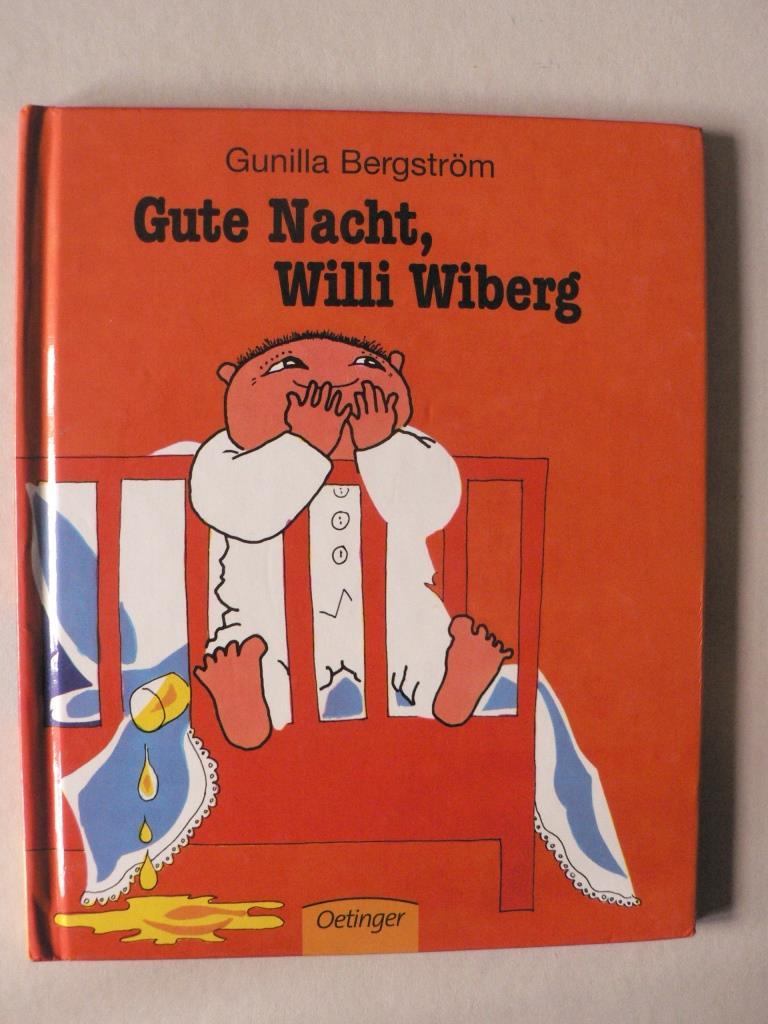 Bergström, Gunilla/von Hacht, Silke (Übersetz.) Gute Nacht, Willi Wiberg