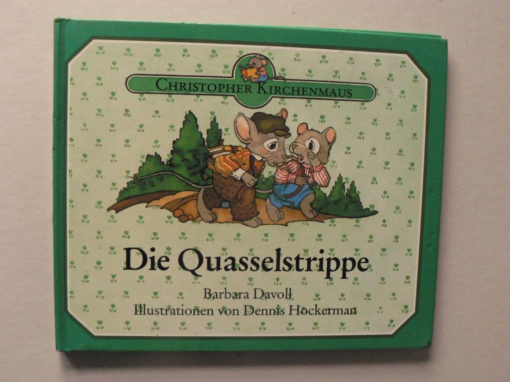 Davoll, Barbara/Hockermann, Dennis (Illustr.) Christopher Kirchenmaus. Die Quasselstrippe 1. Auflage/EA