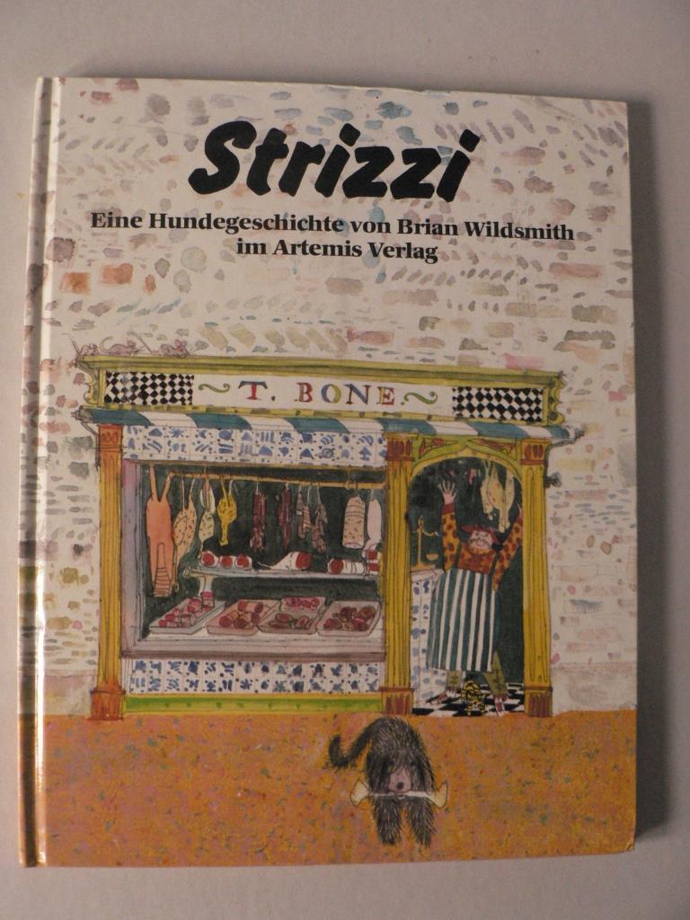 Strizzi - Eine Hundegeschichte