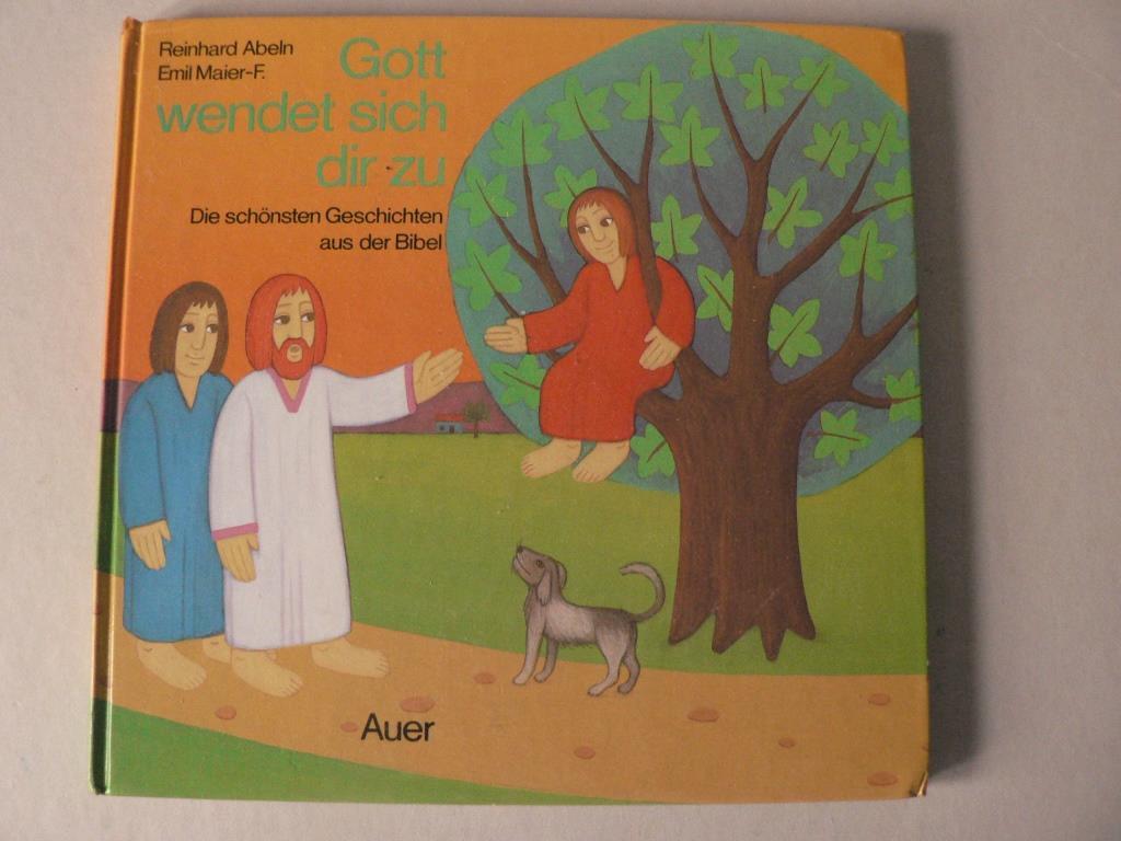 Gott wendet sich dir zu. Die schönsten Geschichten aus der Bibel 2. Auflage