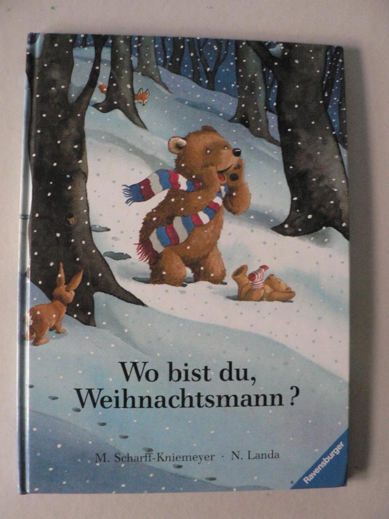 Landa, Norbert/Scharff-Kniemeyer, Marlis Wo bist du, Weihnachtsmann? 2. Auflage