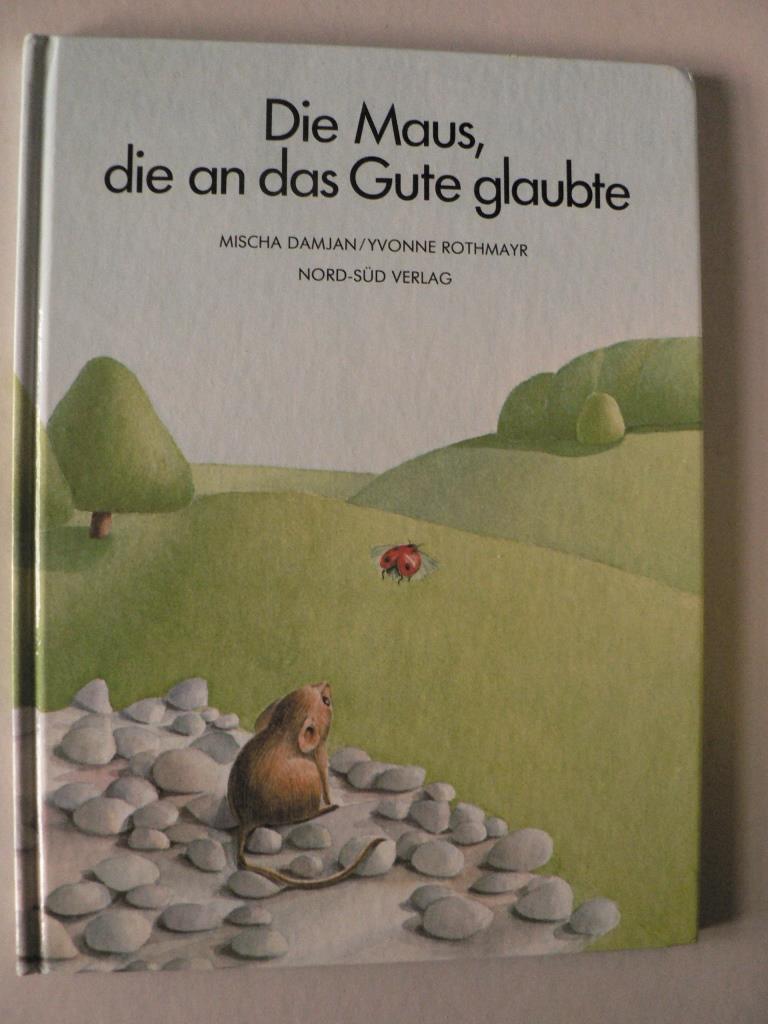 Die Maus, die an das Gute glaubte 5. Auflage