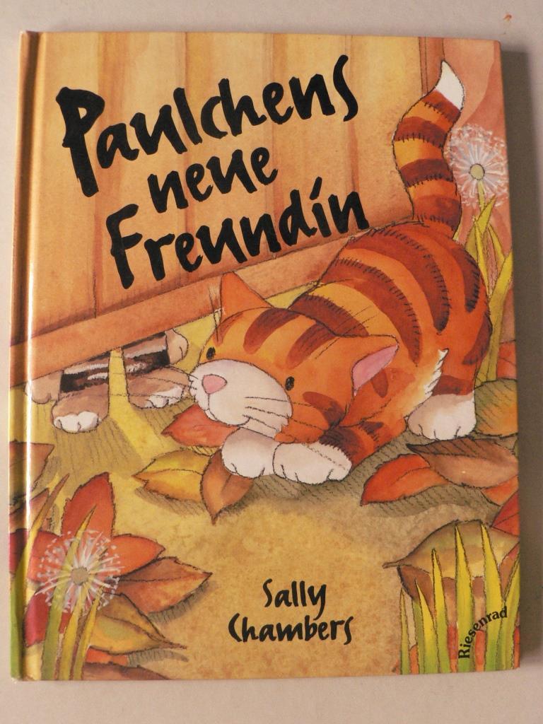 Paulchens neue Freundin 1. Auflage