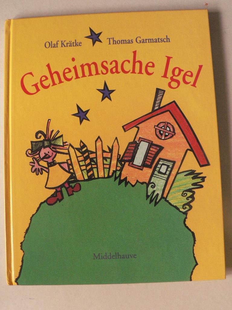 Krätke, Olaf/Garmatsch, Thomas Geheimsache Igel