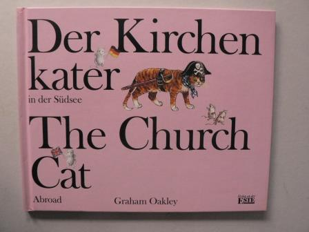 Oakley, Graham Der Kirchenkater in der Südsee /The Church Cat Abroad