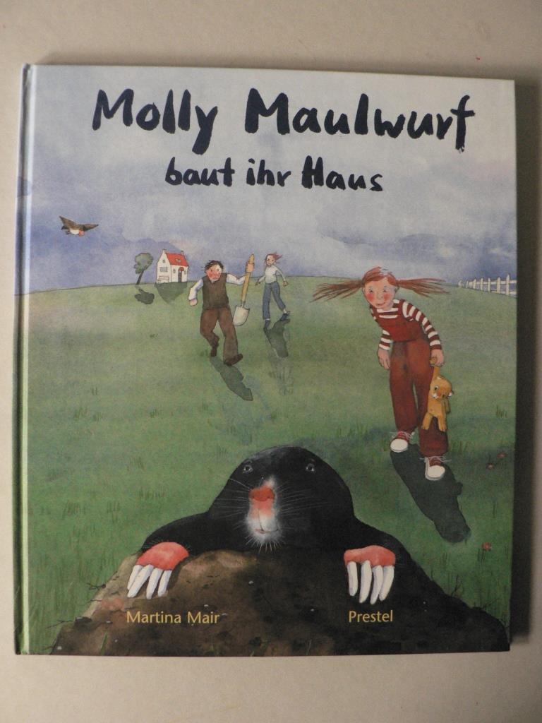 Molly Maulwurf baut ihr Haus