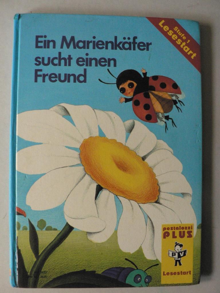 Ein Marienkäfer sucht einen Freund (Pestalozzi Plus Stufe 1 - Lesestart)