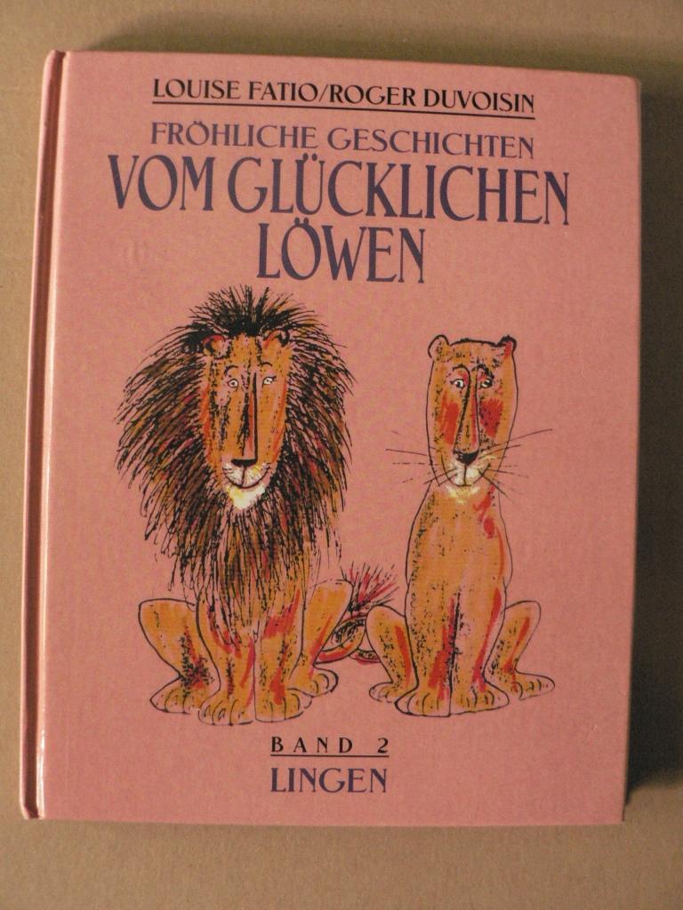 Fröhliche Geschichten vom glücklichen Löwen. Band 2: Zwei glückliche Löwen/Das Geheimnis des glücklichen Löwen Sonderausgabe