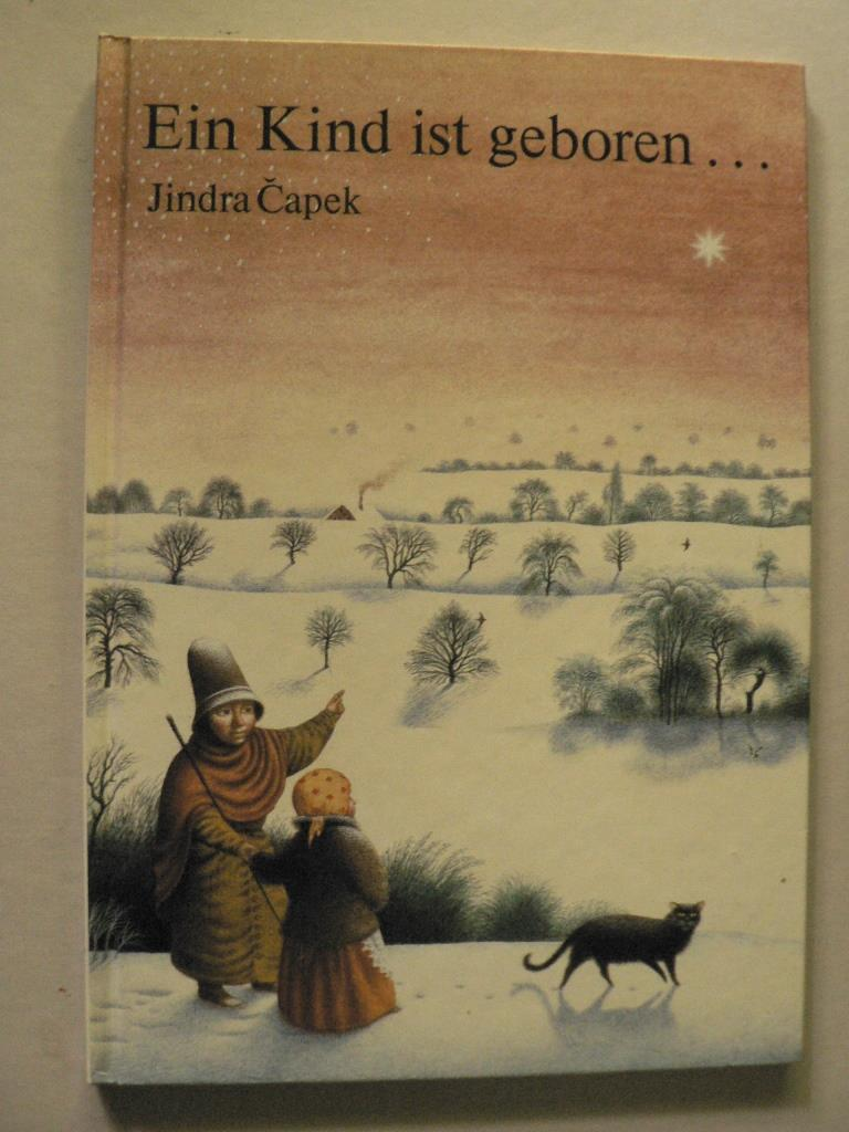 Ein Kind ist geboren... Nach einer alten Weihnachtslegende 4. Auflage