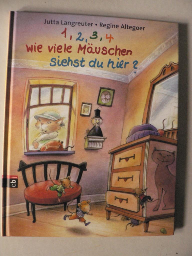 Langreuter, Jutta 1,2,3,4, wie viele Mäuschen siehst du hier? 1. Auflage