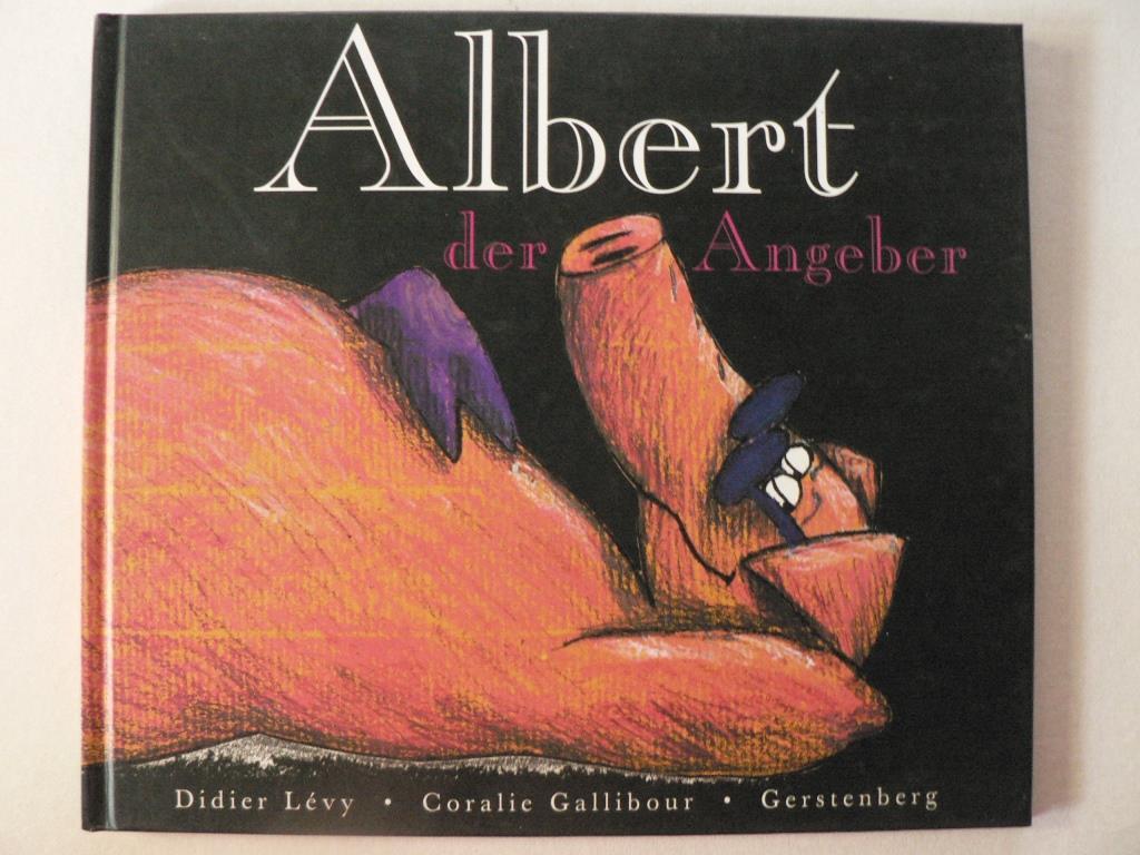 Albert,  der Angeber