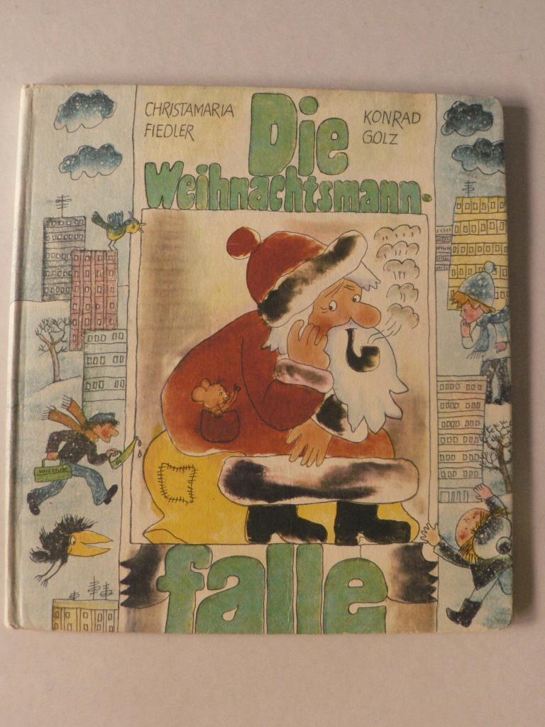 Christamaria Fiedler/Konrad Golz Die Weihnachtsmannfalle. Ein musikalischer Weihnachtskalender in Liedern, Bildern und Geschichten 9. Auflage