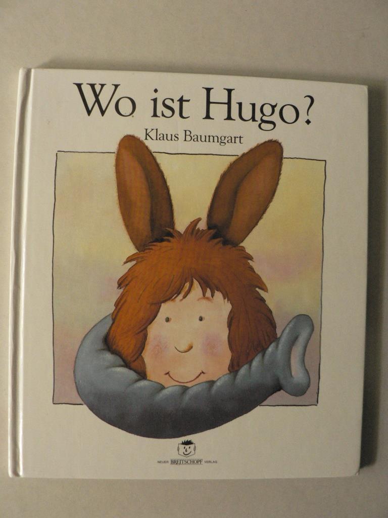 Wo ist Hugo? - Baumgart, Klaus