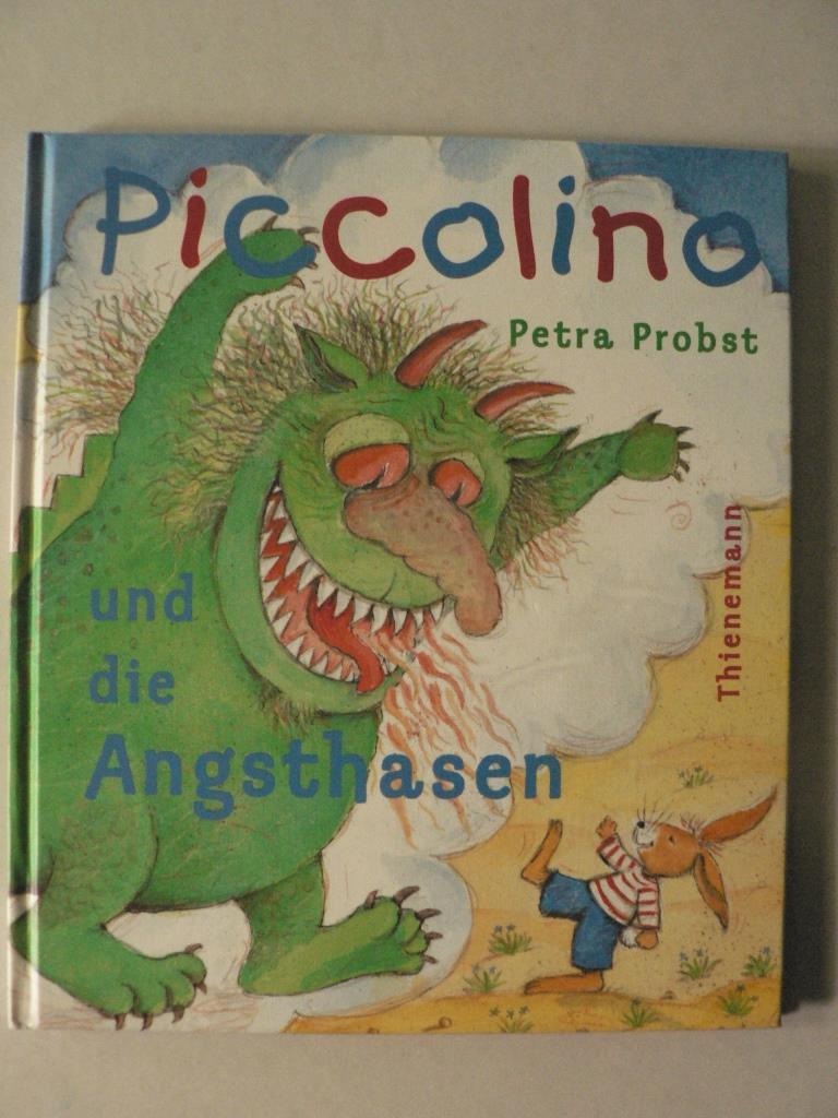 Piccolino und die Angsthasen 1. Auflage