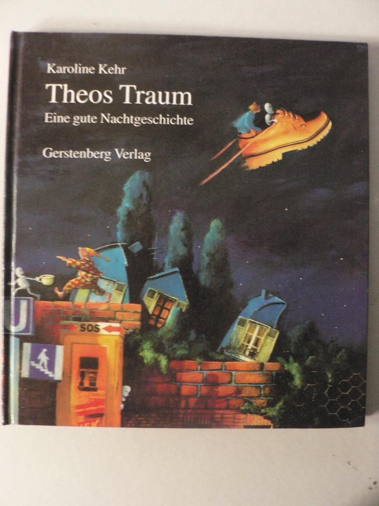 Theos Traum. Eine gute Nachtgeschichte