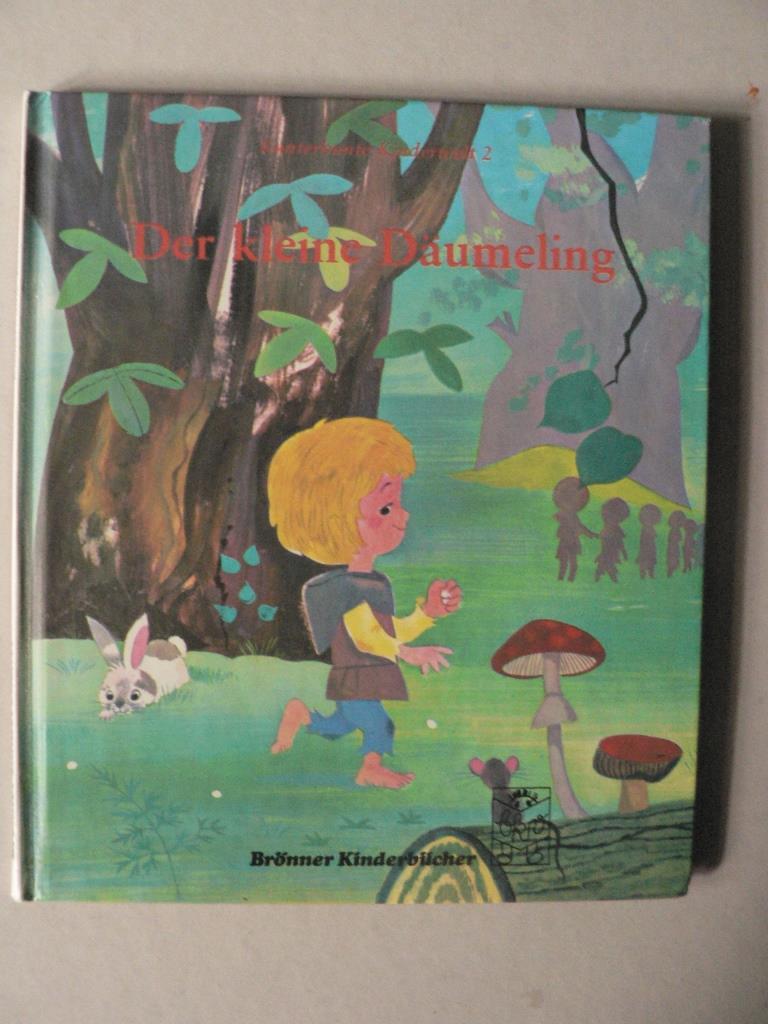 Kunterbunte Kinderwelt 2: Der kleine Däumeling - Ein altes Märchen