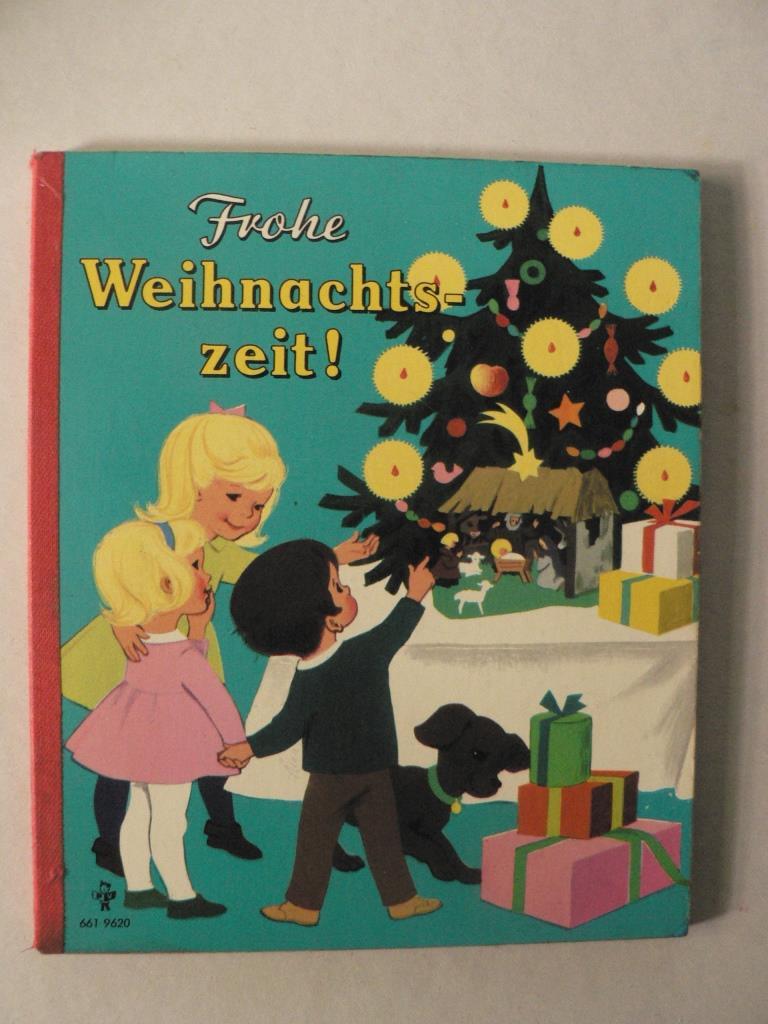 Marianne Böck-Hartmann (Verse)/Anny Hoffmann (Illustr.) Frohe Weihnachtszeit!