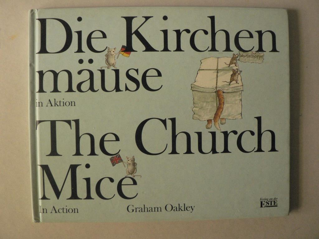 Oakley, Graham Die Kirchenmäuse in Aktion /The Church Mice in Action