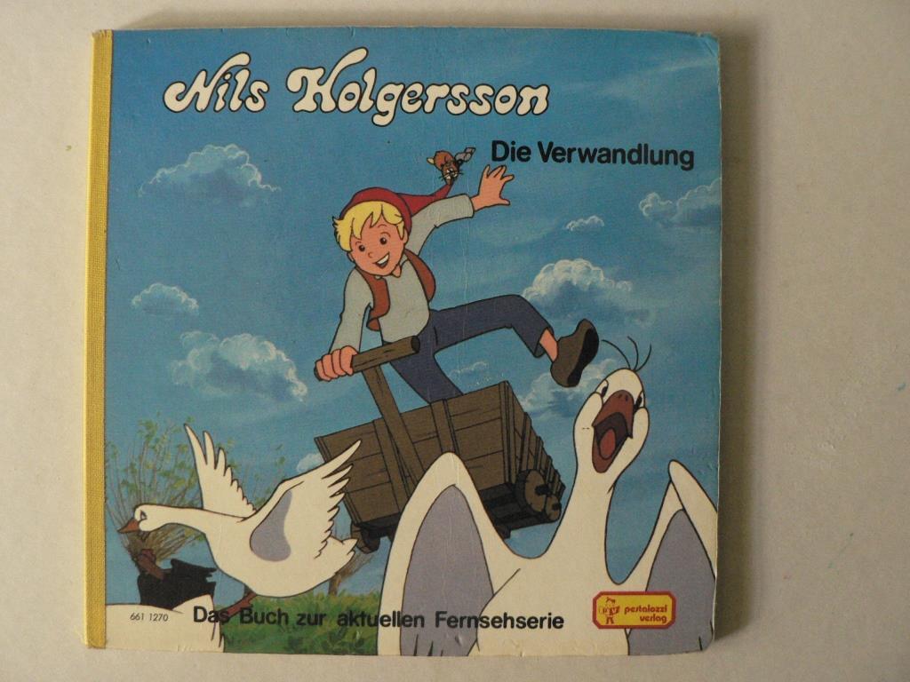 Nils Holgersson - Die Verwandlung (Das Buch zur aktuellen Fernsehserie)