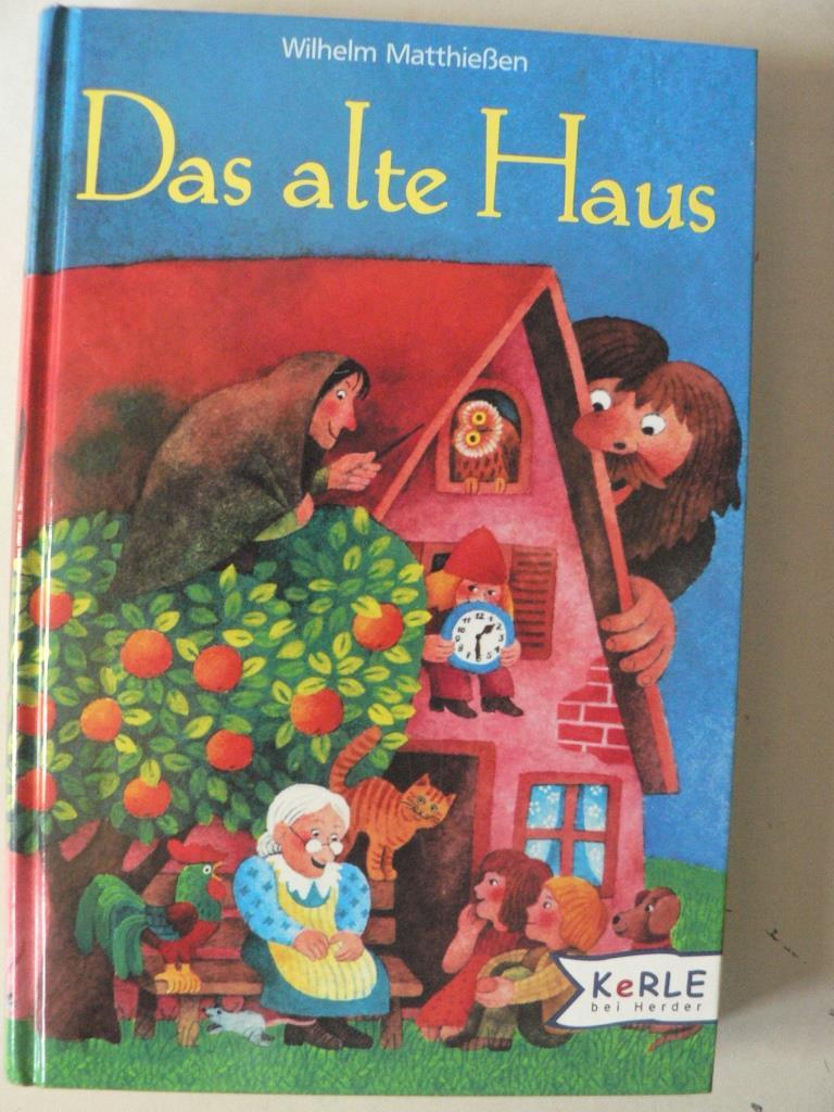 Das alte Haus. Märchen zum Lesen und Vorlesen