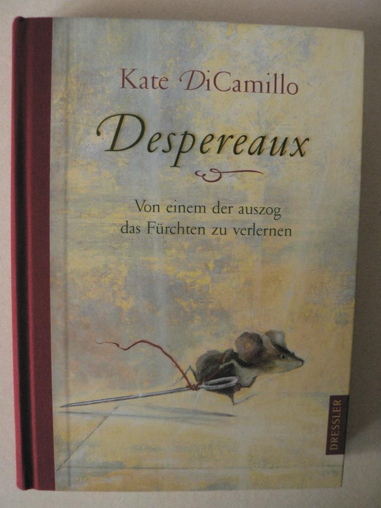 Despereaux - Von einem, der auszog das Fürchten zu verlernen