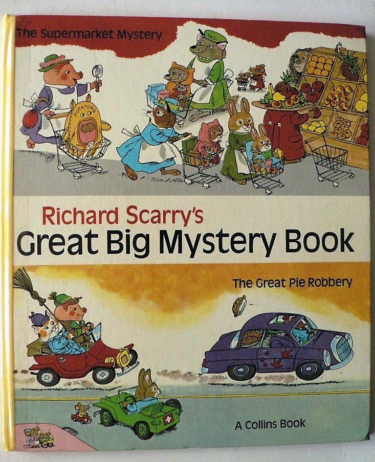 Richard Scarry Richard Scarry`s Great Big Mystery Book 3. Auflage