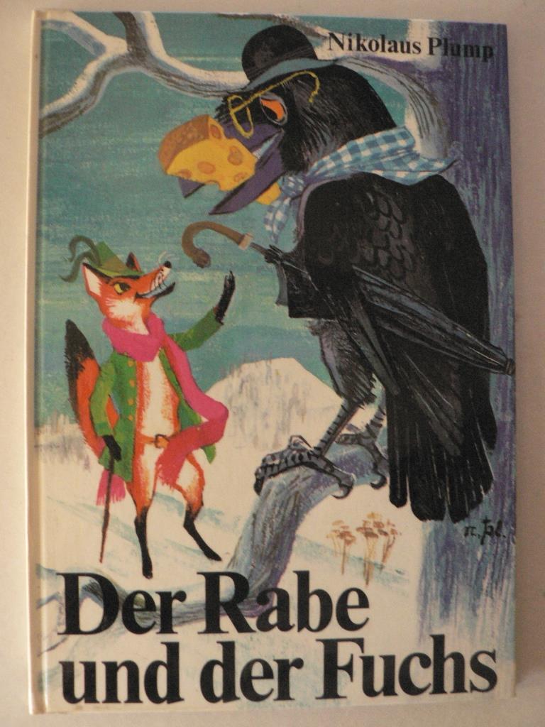 Nikolaus Plump Der Rabe und der Fuchs