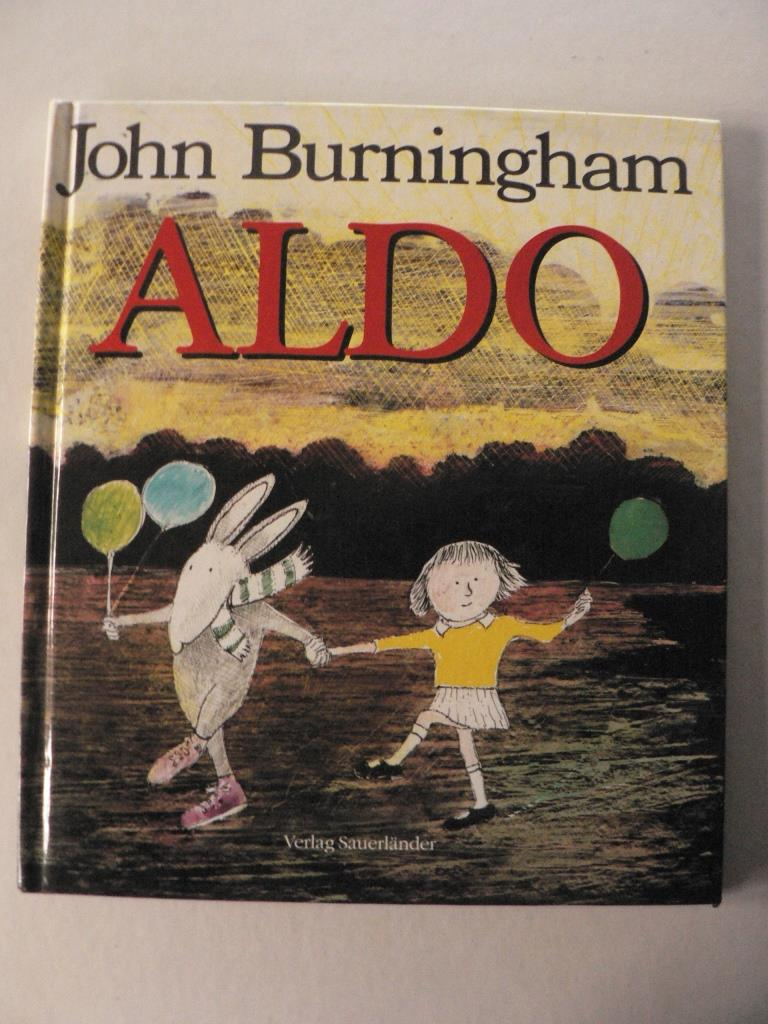 Burningham, John/Inhauser, Rolf (Übersetz.) Aldo