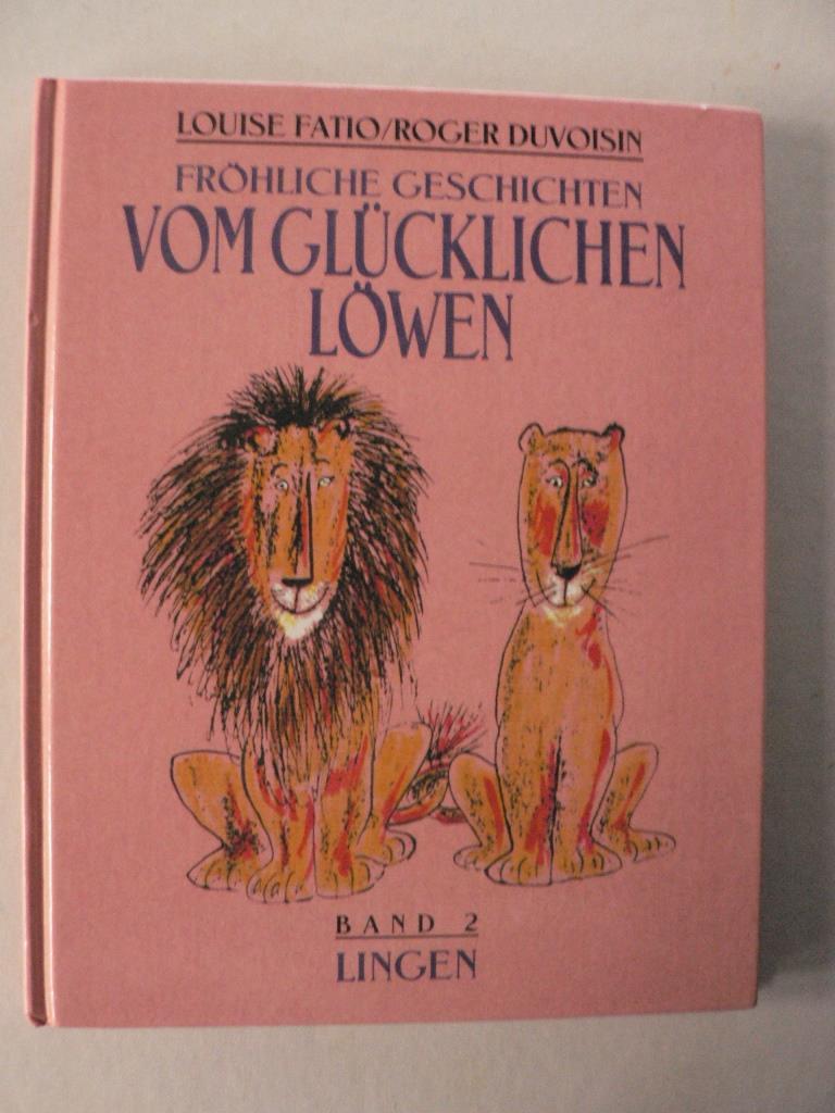 Fröhliche Geschichten vom glücklichen Löwen. Band 2: Zwei glückliche Löwen/Das Geheimnis des glücklichen Löwen
