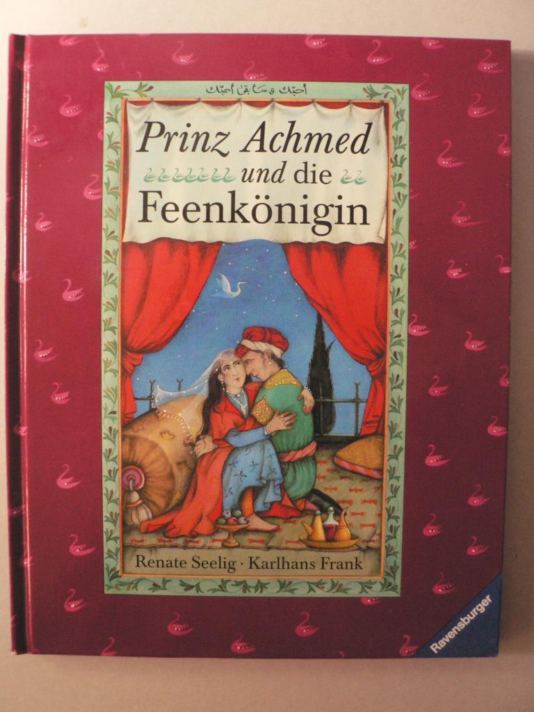 """Prinz Achmed und die Feenkönigin. Ein Märchen aus """"""""Tausendundeine Nacht 1. Auflage/EA"""