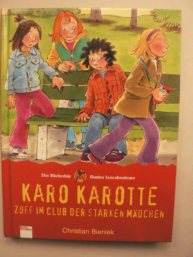 Karo Karotte - Zoff im Club der starken Mädchen 1. Auflage