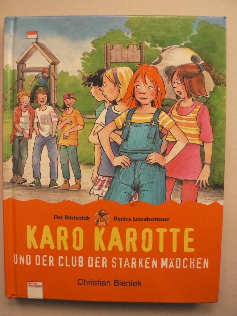 Karo Karotte und der Club der starken Mädchen (Der Bücherbär) 7. Auflage