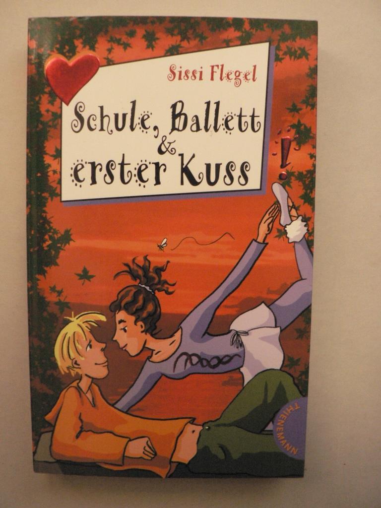 Schule, Ballett & erster Kuss 2. Auflage